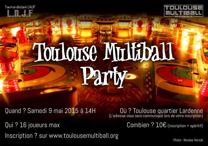 Toulouse Multiball Party (Terminé)
